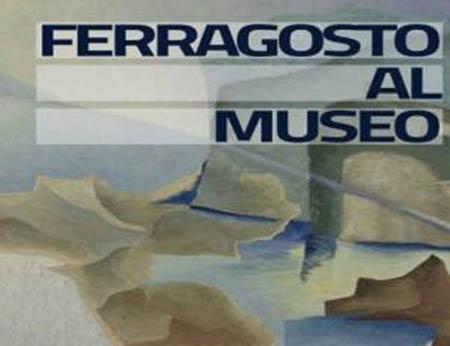 Ferragosto al Museo