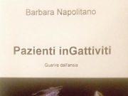 Pazienti inGattiviti, di Barbara Napolitano