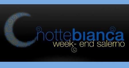 Notte bianca week-end Salerno