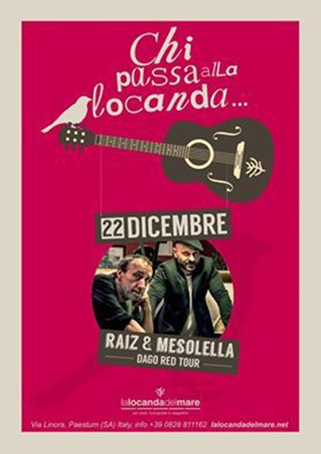 """Raiz & Mesolella a """"Chi passa alla Locanda"""""""