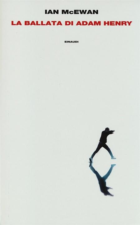 La ballata di Adam Henry, di Ian McEwan