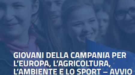 Giovani della Campania per l'Europa, l'ambiente, l'agricoltura e lo sport