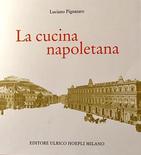 'La cucina napoletana' Luciano Pignataro