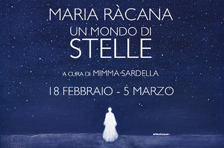 'Un mondo di stelle' Mostra di Maria Ràcana Terracciano