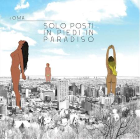 'Solo posti in piedi in paradiso'