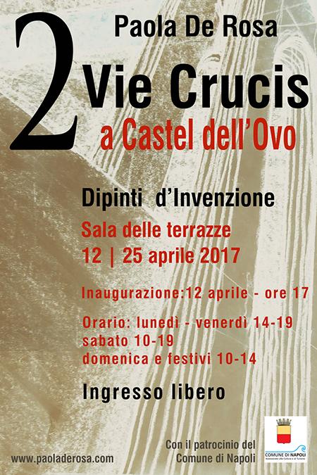 '2 Vie Crucis a Castel dell'Ovo'
