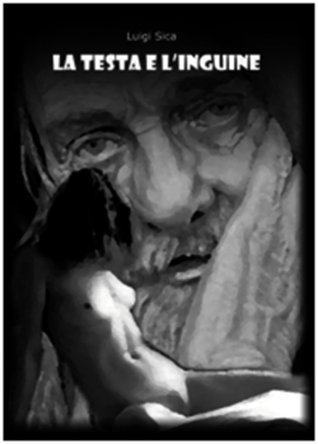 'La testa e l'inguine' Luigi Sica