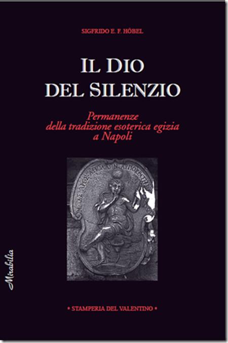 'Il Dio del silenzio' di Sigfrido Höbel