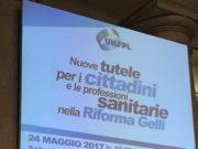 'Nuove Tutele per i cittadini e le Professioni sanitarie nella Riforma Gelli'