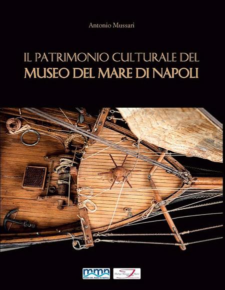 Il patrimonio culturale del Museo del Mare di Napoli