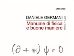 Manuale di fisica e di buone maniere, di Daniele Germani