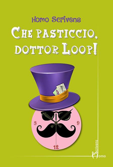 ''Che pasticcio, dottor Loop!'