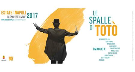 'Estate a Napoli 2017 - Le Spalle di Totò'