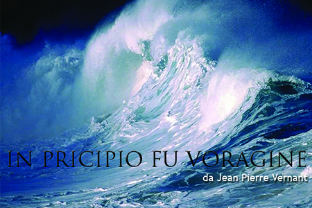 'In principio fu voragine'