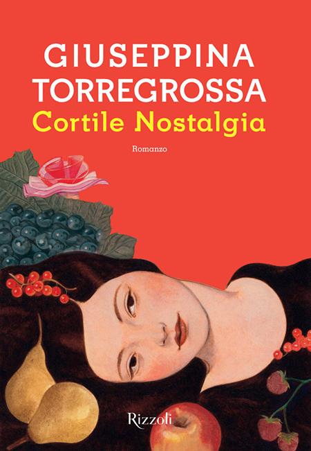 'Cortile Nostalgia', di Giuseppina Torregrossa