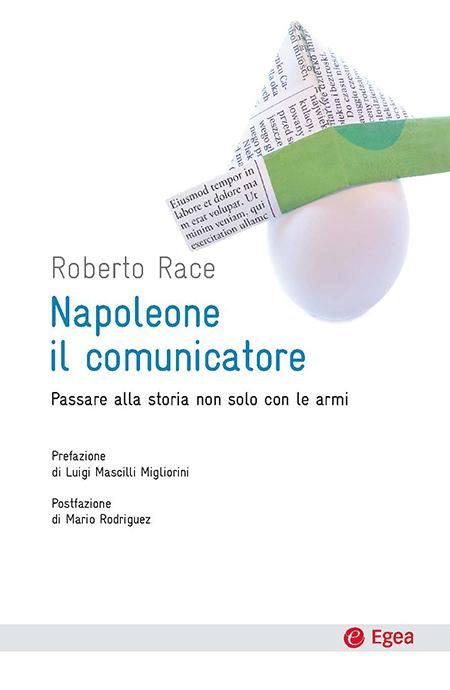 'Napoleone il comunicatore' di Roberto Race