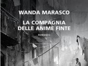 'La compagnia delle anime finte', di Wanda Marasco