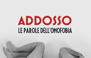 'Addosso - Le parole dell'omofobia', di Antonio Mocciola