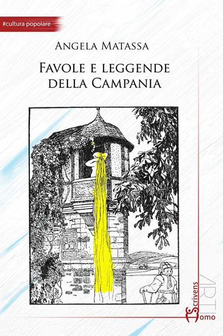 'Favole e leggende della Campania', di Angela Matassa
