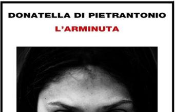 'L'arminuta', di Donatella Di Pietrantonio