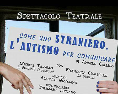 'Come uno straniero. L'autismo per comunicare'