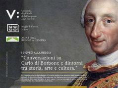 'I giovedì alla Reggia - Conversazioni su Carlo di Borbone e dintorni tra storia, arte e cultura'