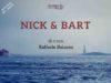 'Nick & Bart'