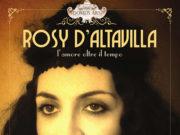 'Rosy D'Altavilla - L'amore oltre il tempo' a Domus Ars