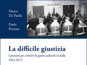 'La difficile giustizia' di De Paolis e Paolo Pezzino