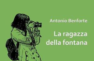 'La ragazza della fontana' di Antonio Benforte