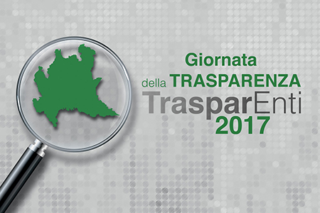 TrasparEnti - Giornata della trasparenza 2017 di Regione Lombardia