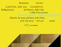 Cartoline da Caserta Raffigurazioni del Palazzo, della Città e della Terra intorno