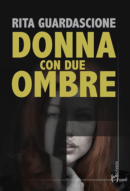 Rita Guardascione 'Donna con due ombre'