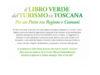 Libro Verde del Turismo in Toscana