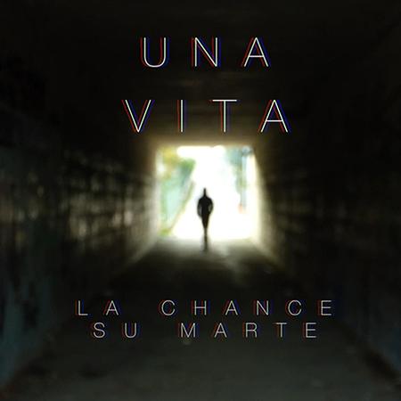 'Una vta', Chance su Marte