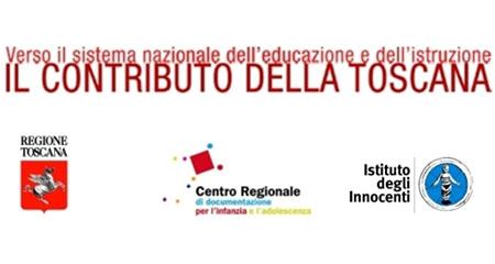 'Verso il sistema nazionale dell'educazione e dell'istruzione dalla nascita fino a sei anni, il contributo della Toscana'