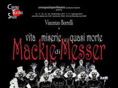 'Vita, miserie e quasi morte di Mackie Messer'