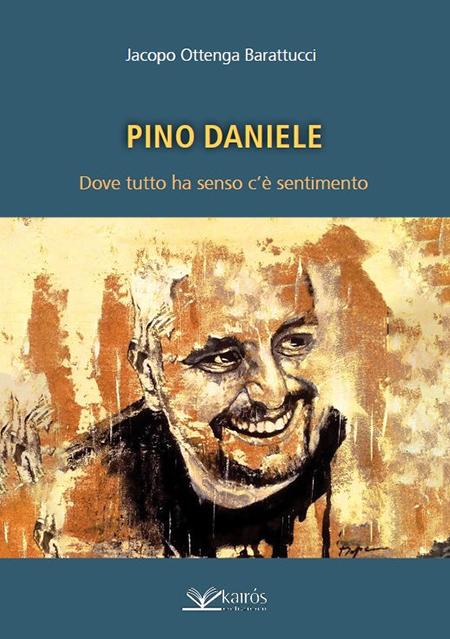 'Pino Daniele Dove tutto ha senso c'è sentimento'