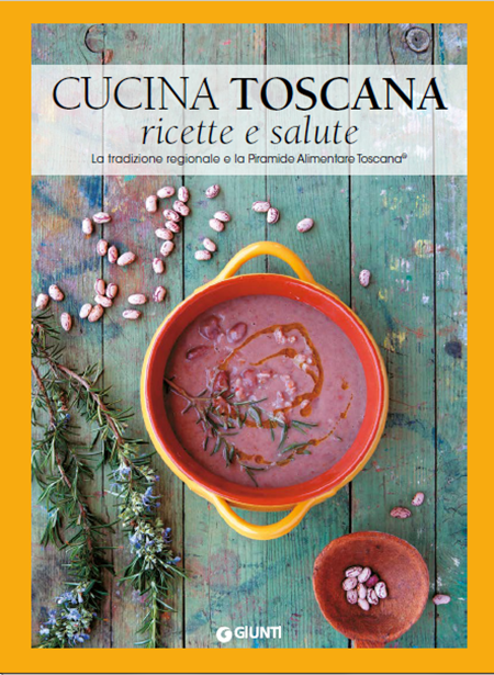 Cucina toscana ricette e salute