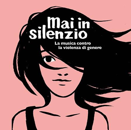 'Mai in silenzio'