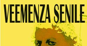 'Veemenza senile', di Gino Magurno