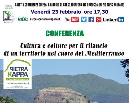 Cultura e colture per il rilancio di un territorio nel cuore del Mediterraneo