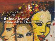 'Il vino e le rose', di Claudia Conte