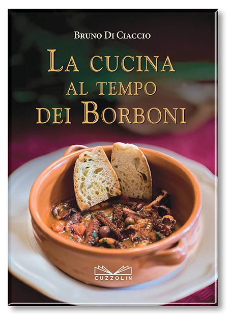 'La cucina al tempo dei Borboni'