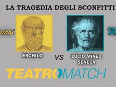 Teatro Match: Eschilo vs Seneca