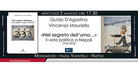 'Nel segreto dell'urna… Il voto politico a Napoli (1946-2018)'