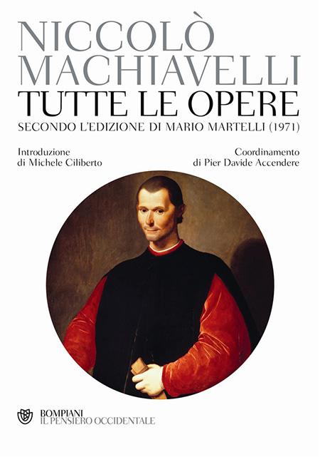 'Niccolò Machiavelli. Tutte le opere, secondo l'edizione curata da Mario Martelli (1971)'