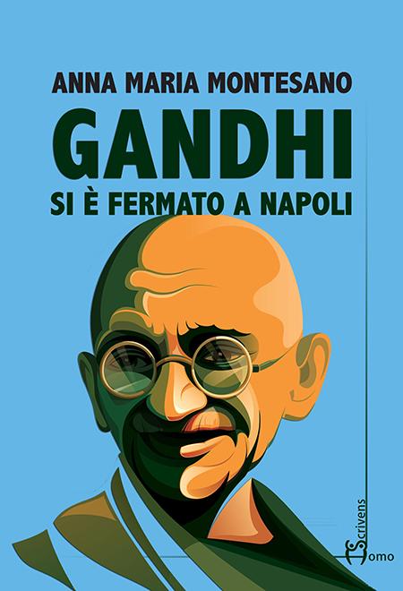 'Gandhi si è fermato a Napoli'