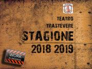 Teatro Trastevere Stagione 2018-2019