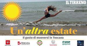 Un'altra estate Il gusto di muoversi in Toscanaa